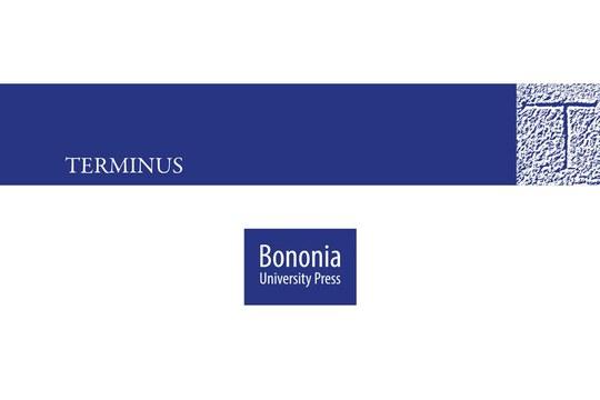 """Nella collana """"Terminus"""" è uscito il volume in open access a cura di Elisa Baroncini"""