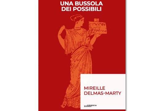 """Pubblicazione del libro """"Una bussola dei possibili. Governance mondiale e umanesimo giuridico"""" a cura di Emanuela Fronza e Carlo Sotis"""